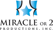 Miracle or 2 Productions, Inc.