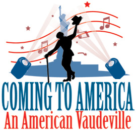 Coming To America - An American Vaudeville