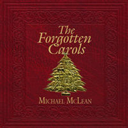 The Forgotten Carols by Michael McLean | Miracle or 2 Theatrical Licensing