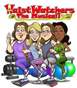 WaistWatchers The Musical!