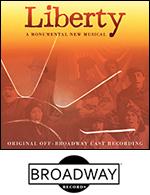 Liberty Cast Recording