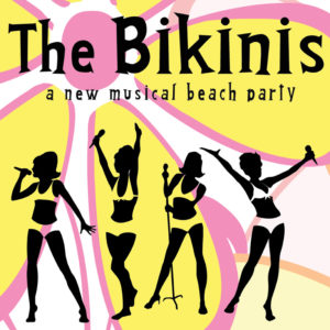 The Bikinis - A New Musical Beach Party