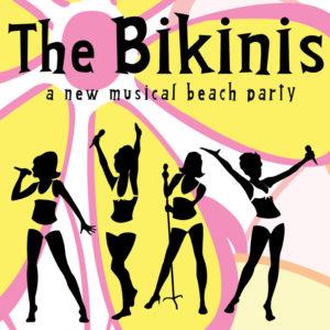 The Bikinis - A New Musical Beach Party