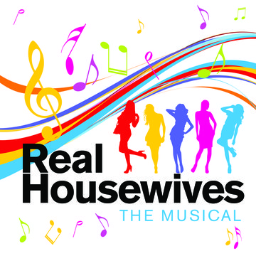 Real Housewives: The Musical