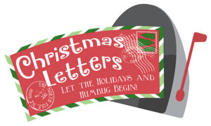 Christmas Letters Let The Holidays and Humbug Begin