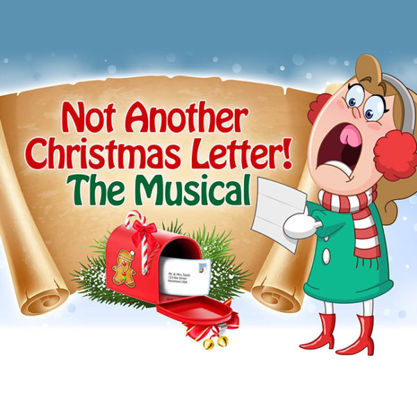 No Another Christmas Letter! The Musical